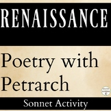 Sonnets Activity Renaissance Poetry with Petrarch