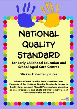 National Quality Standards NQS Stickers Labels for School
