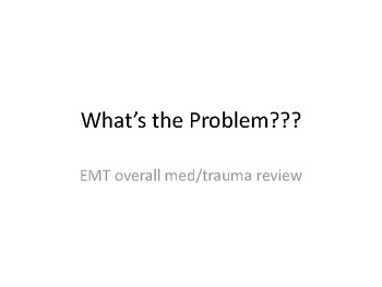 National Registry EMT review (Whats the problem?)