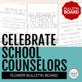 Celebrate School Counselors Week Bulletin Board