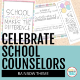 Celebrate School Counselors Week (Rainbow Theme)