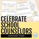 Celebrate School Counseling Week | Lemonade Theme