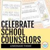 Celebrate School Counselors Week (Lemonade Theme)
