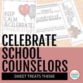 Celebrate School Counselors Week (Sweet Treats Theme)