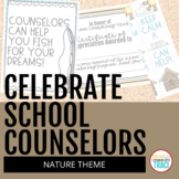 Celebrate School Counselors Week (Nature Theme)