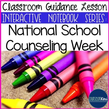 National School Counseling Week Classroom Guidance Lesson (Upper Elementary)