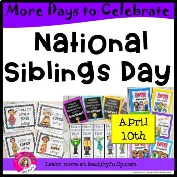 National Siblings Day (April 10th)