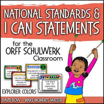 National Standards and I Can Statements for Music - Explorer Color Scheme