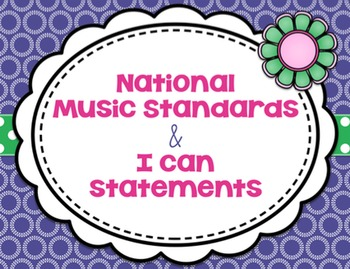National Standards of Music Education & I Can Statement {Garden of Music}