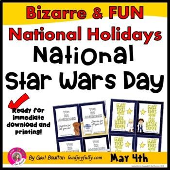 National Star Wars Day (May 4th)