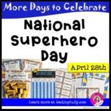 National Superhero Day (April 28th)