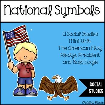 National Symbols: A Social Studies Mini-Unit
