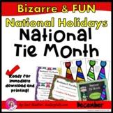 National Tie Month (December)