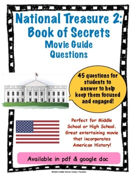National Treasure 2: Book of Secrets Movie Guide Questions