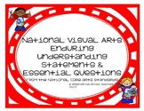 National Visual Arts Enduring Understanding Statements & E