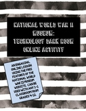 National WWII Museum: Technology Darkroom Online Activity