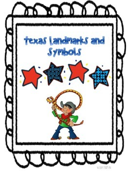 National and State (Texas) Landmarks and Symbols