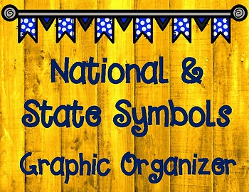National or State? United States and State Symbols Graphic Organizer