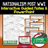 Nationalism Post WWI Guided Notes PowerPoints, Digital Distance Learning & Print