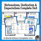 Nationalism, Unification & Imperialism Complete Unit for World History