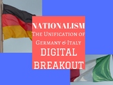 Nationalism: Unification of Germany & Italy Digital Breakout