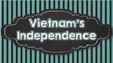 Nationalism and Independence in Vietnam (SS7H3)