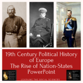 Nationalism and Nation-States of the 19th Century in Europe PowerPoint w/ Notes