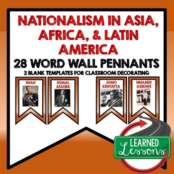 Nationalism in Asia, Africa, and Latin America Word Wall (World History)