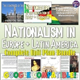 Nationalism in Europe and Latin America Unit Bundle