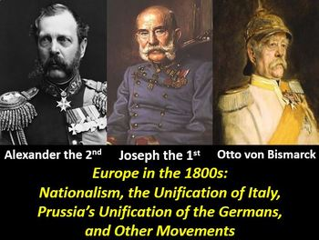 Nationalism in the Late 1800s: Italy and Germany: PowerPoint, Worksheet, & Notes