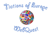 Nations of Europe Web Quest