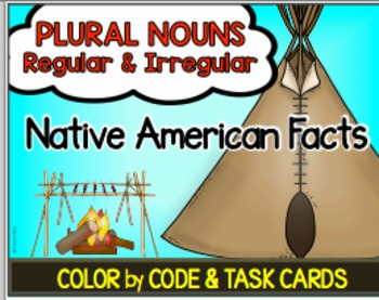 Native American Facts Plural Nouns Color by Code Plural Nouns