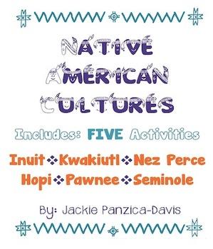 Native American 5 Activities: Inuit, Kwakiutl, Nez Perce, Hopi, Pawnee, Seminole