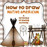 Native American A How to Draw Directed Drawing Activity