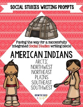 American Indian Writing Prompts for the Native American Regions