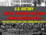 Native American Assimilation Boarding School Photograph Analysis Lesson