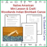 Native American Studies Mini Lesson & Craft: Woodlands Indian Birchbark Canoe