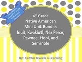 Native American Bundle: Inuit, Kwakiutl, Nez Perce, Pawnee, Hopi, & Seminole