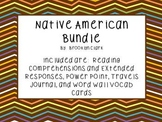 Native American Bundle - Powerpoint, Vocab, Comprehension, Journal