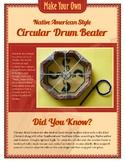 Native American Circular Drum Beater Craft