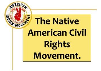 Native American Civil Rights Campaign in the 1970s lesson