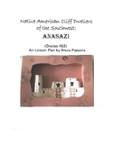 Native American Cliff Dwellers of the Southwest: Anasazi