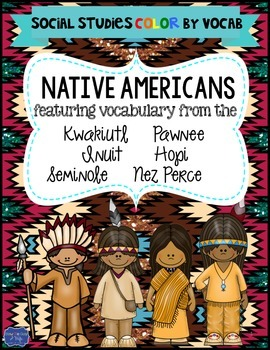 Native American Color By Vocabulary Activities