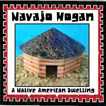 Native American Studies Craft: Navajo Indian Hogan