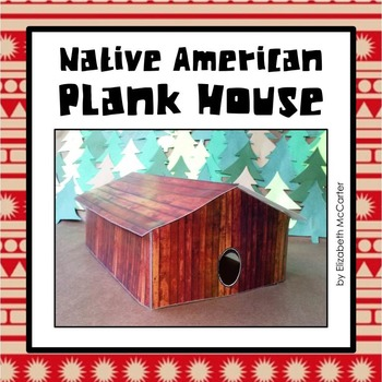 on peopel native american plank house