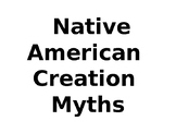Native American Creation Myths Origins Powerpoint
