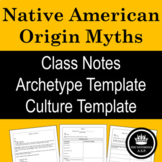 Native American Creation and Origin Myths: Notes & Graphic Organizers
