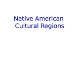 Native American Cultural Regions Powerpoint SlideShow