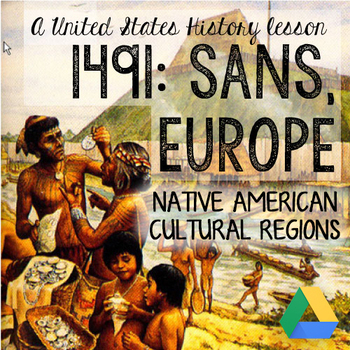 Native American Cultures - Lesson + Presentation + Activities