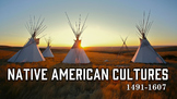 Native American Cultures PowerPoint (1491-1607) for US History